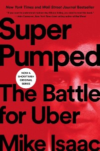Cover Super Pumped: The Battle for Uber