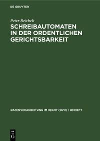 Cover Schreibautomaten in der ordentlichen Gerichtsbarkeit