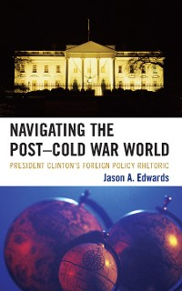Cover Navigating the Post-Cold War World