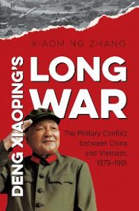 Cover Deng Xiaoping's Long War