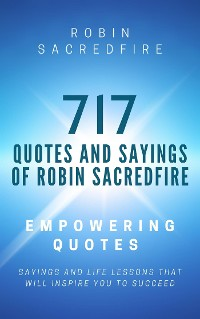 Cover 717 Quotes & Sayings of Robin Sacredfire