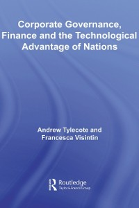 Cover Corporate Governance, Finance and the Technological Advantage of Nations