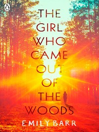 Cover The Girl Who Came Out of the Woods
