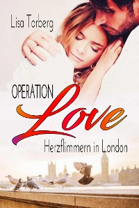 Cover Operation Love: Herzflimmern in London