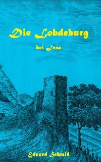 Cover Die Lobdeburg bei Jena
