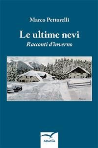 Cover Le ultime nevi