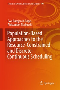 Cover Population-Based Approaches to the Resource-Constrained and Discrete-Continuous Scheduling