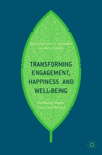 Cover Transforming Engagement, Happiness and Well-Being