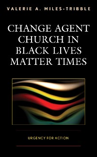 Cover Change Agent Church in Black Lives Matter Times