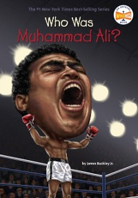 Cover Who Was Muhammad Ali?
