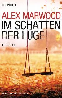 Cover Im Schatten der Lüge