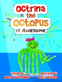 Cover Octrina the Octopus is Awesome