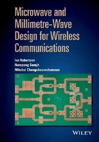 Cover Microwave and Millimetre-Wave Design for Wireless Communications