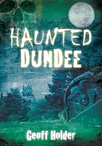 Cover Haunted Dundee
