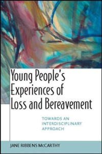 Cover Young People'S Experiences Of Loss And Bereavement