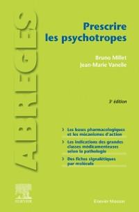 Cover Prescrire les psychotropes