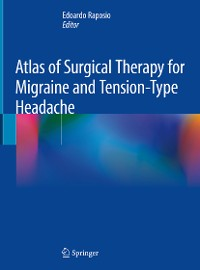 Cover Atlas of Surgical Therapy for Migraine and Tension-Type Headache