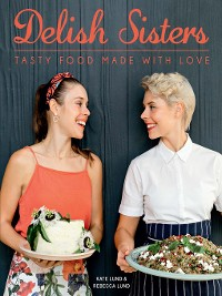 Cover Delish Sisters – Tasty Food Made With Love