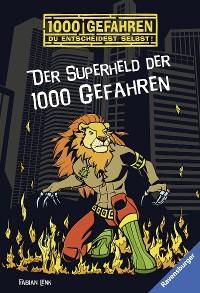 Cover Der Superheld der 1000 Gefahren