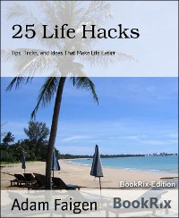 Cover 25 Life Hacks