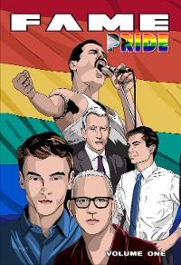 Cover FAME: Pride: Pete Buttigieg, Anderson Cooper, Tom Daley, Freddie Mercury and Ryan Murphy