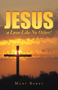 Cover Jesus, a Love Like No Other!
