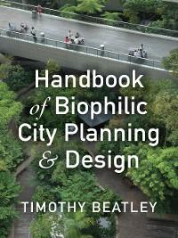Cover Handbook of Biophilic City Planning & Design