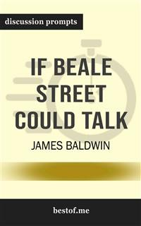 """Cover Summary: """"If Beale Street Could Talk"""" by James Baldwin   Discussion Prompts"""