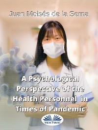 Cover A Psychological Perspective Of The Health Personnel In Times Of Pandemic