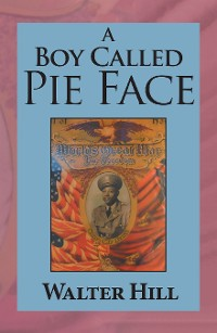 Cover A Boy Called Pie Face