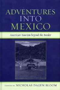 Cover Adventures into Mexico