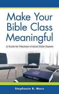 Cover Make Your Bible Class Meaningful