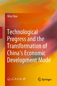 Cover Technological Progress and the Transformation of China's Economic Development Mode