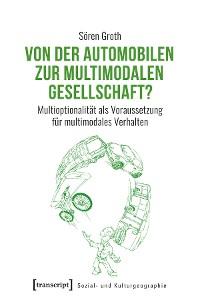 Cover Von der automobilen zur multimodalen Gesellschaft?