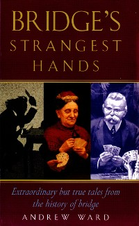 Cover Bridge's Strangest Hands