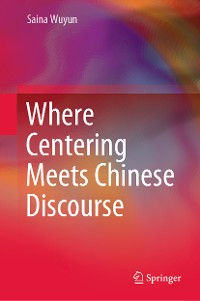 Cover Where Centering Meets Chinese Discourse