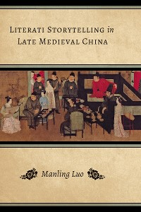 Cover Literati Storytelling in Late Medieval China