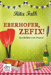 Cover Eberhofer, Zefix!