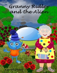 Cover Granny Ridley and the Alien