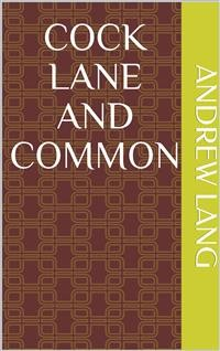 Cover Cock Lane and Common