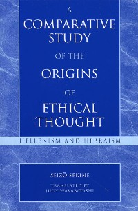 Cover A Comparative Study of the Origins of Ethical Thought