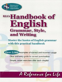 Cover REA's Handbook of English Grammar, Style, and Writing