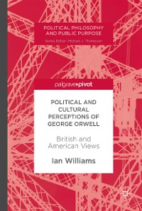 Cover Political and Cultural Perceptions of George Orwell