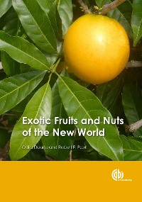 Cover Exotic Fruits and Nuts of the New World