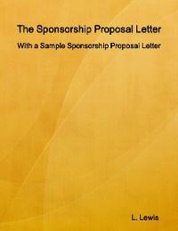 Cover The Sponsorship Proposal Letter - With a Sample Sponsorship Proposal Letter