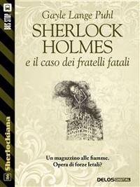 Cover Sherlock Holmes e il caso dei fratelli fatali