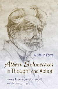 Cover Albert Schweitzer in Thought and Action
