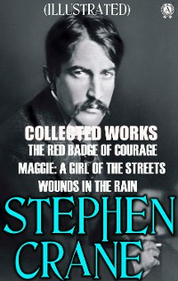 Cover Collected Works of Stephen Crane. Illustrated