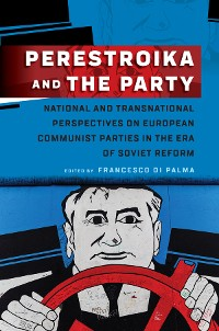 Cover Perestroika and the Party