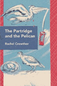 Cover The Partridge and the Pelican